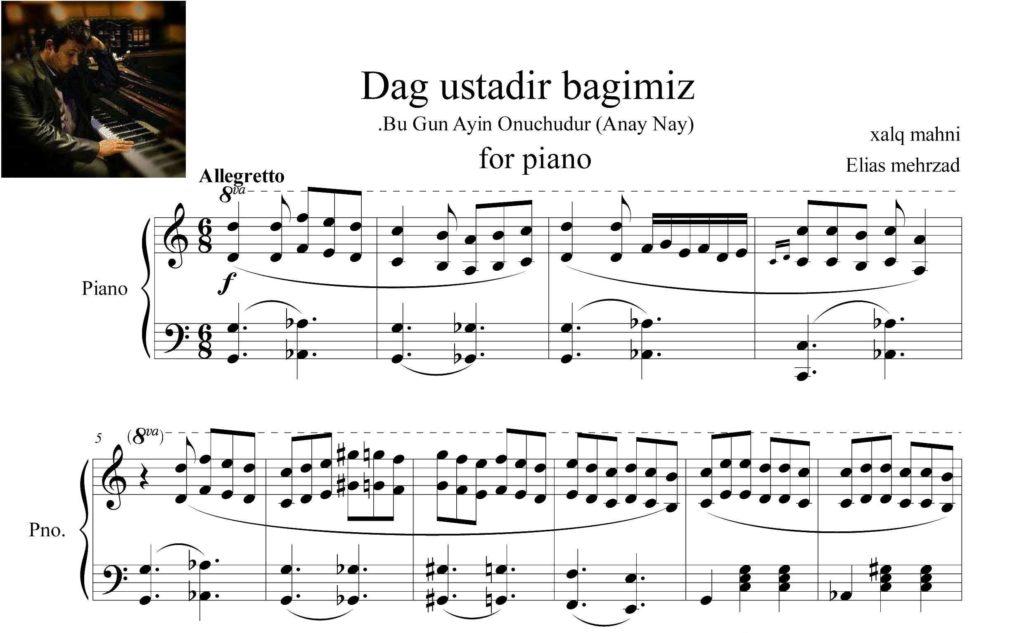 پیانو بوگون آیین اوچودور داغ اوستدیر باغیمیز - نت آهنگ بوگون آیین اوچودور (داغ اوستدیر باغیمیز) برای پیانو - نت های ترکی